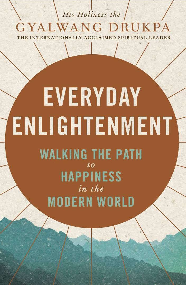 Everyday Enlightenment: The essential guide to finding happiness in the modern world